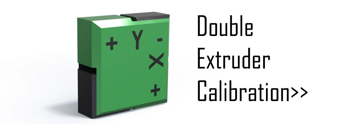 Double Extruder Calibration