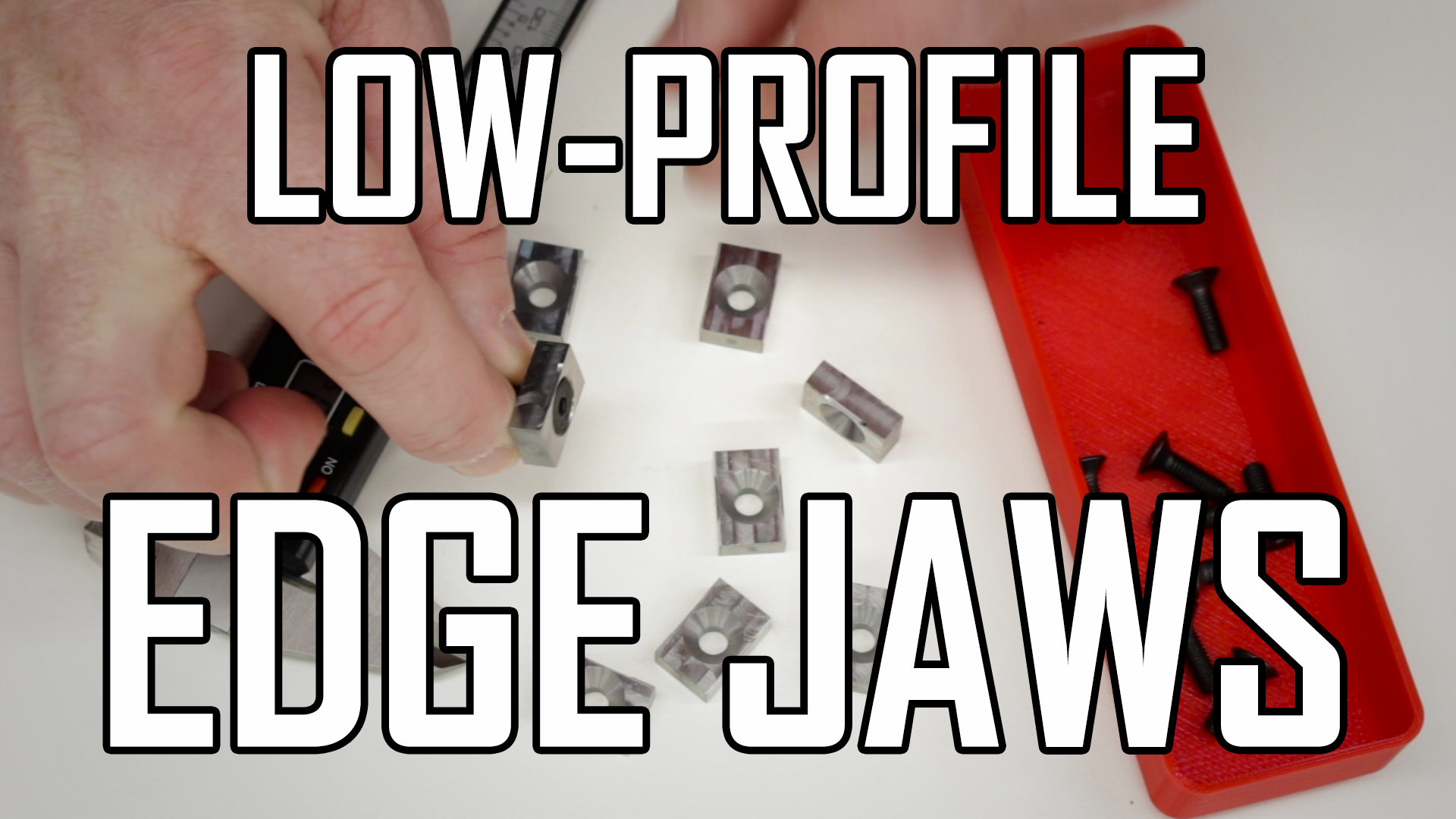 Making TalonGrip Low-Profile Edge Jaws – Part 1