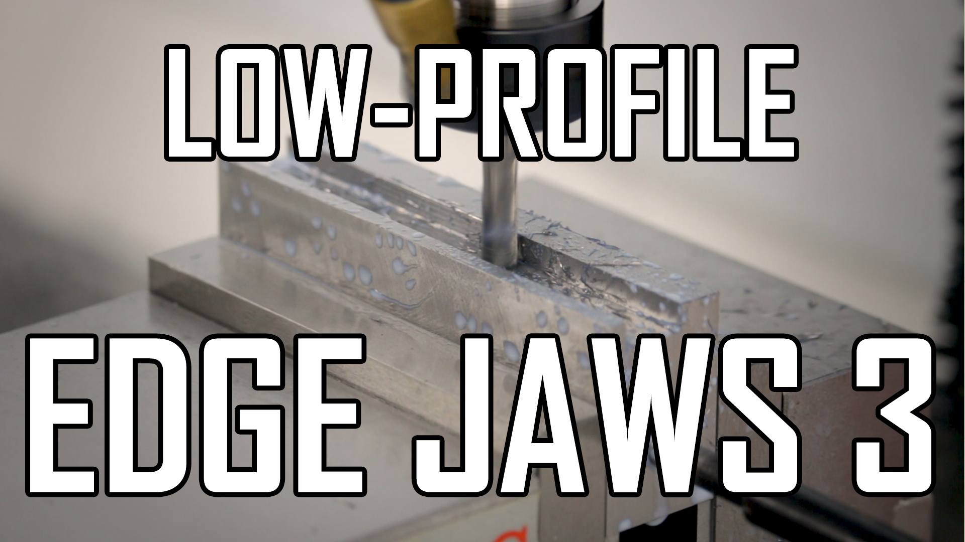 Making TalonGrip Low-Profile Edge Jaws Part 3
