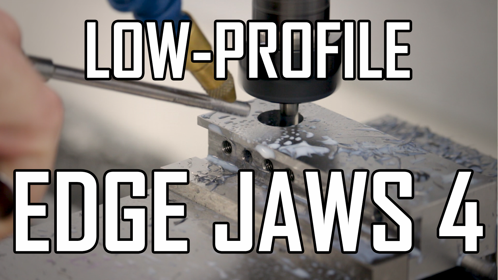 Making TalonGrip Low-Profile Edge Jaws Part 4