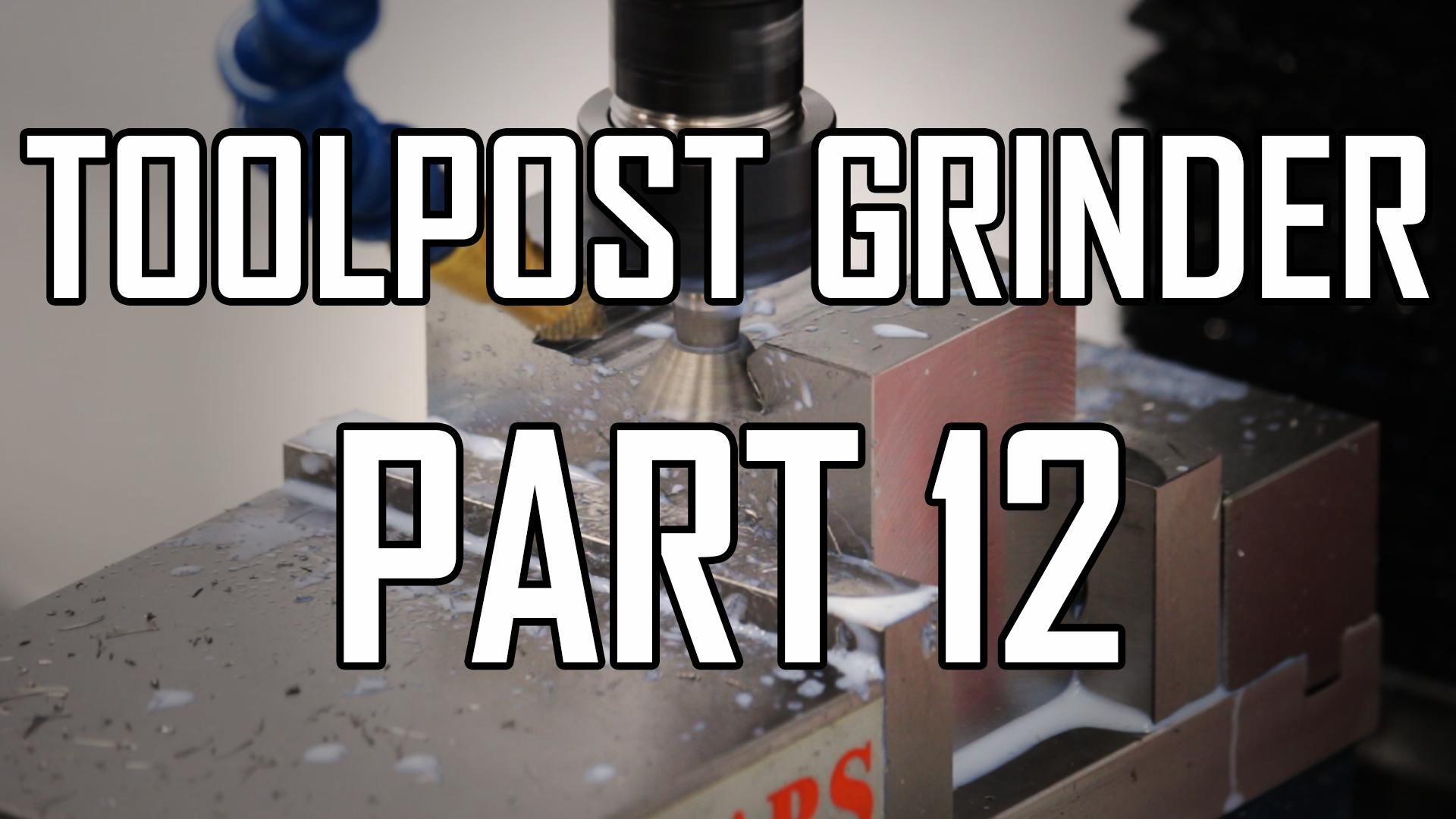 Toolpost Grinder Part 12: Toolpost Clamp 1