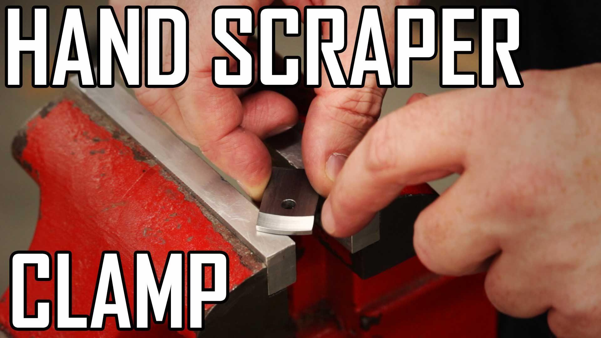Hand Scraper 4: Machining the Clamp
