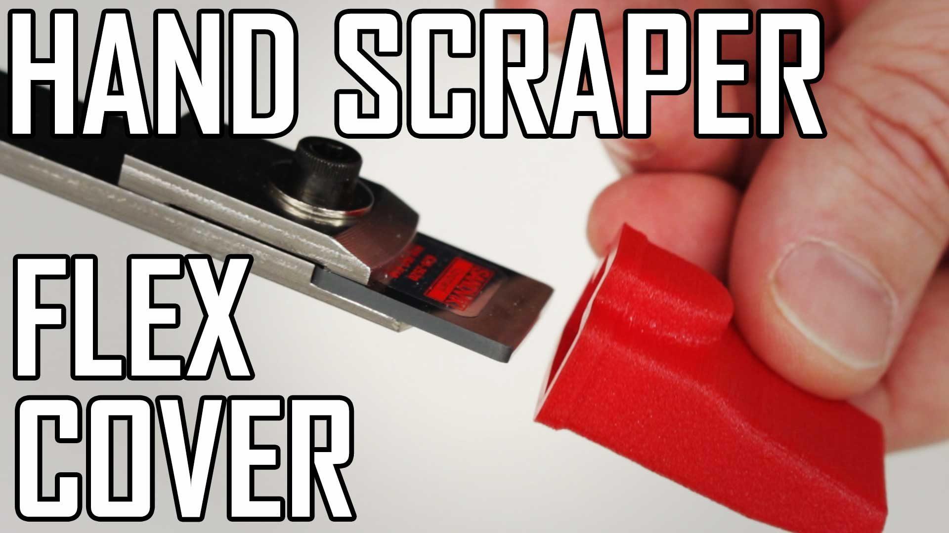 Hand Scraper 6: Making a Flexible Cover