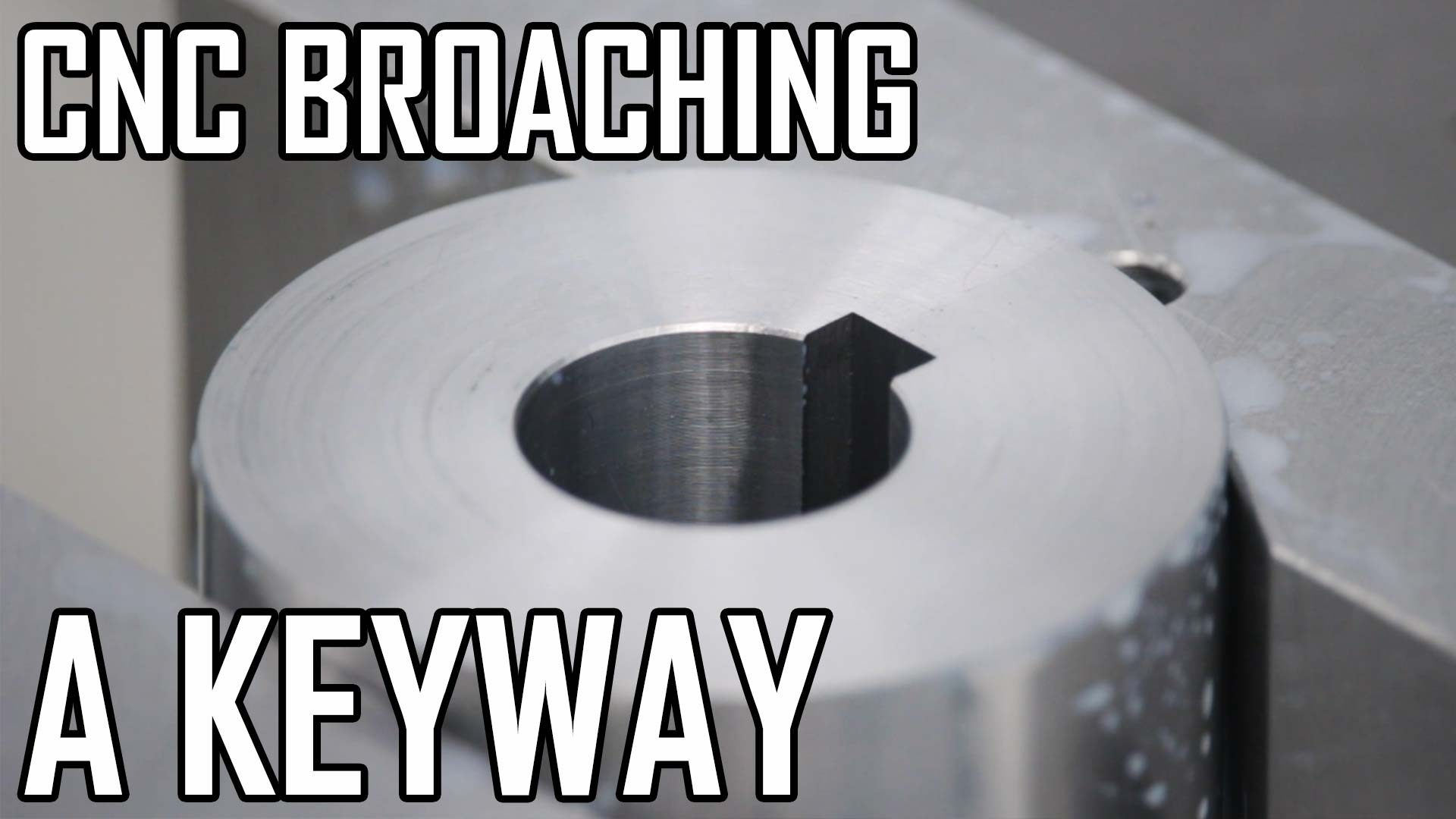 Diamond Grinder Part 4: CNC Broaching a Keyway