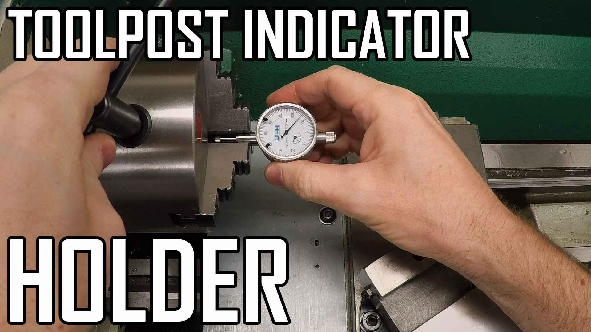 Toolpost Dial Indicator Part 2: Designing the Holder in Fusion 360