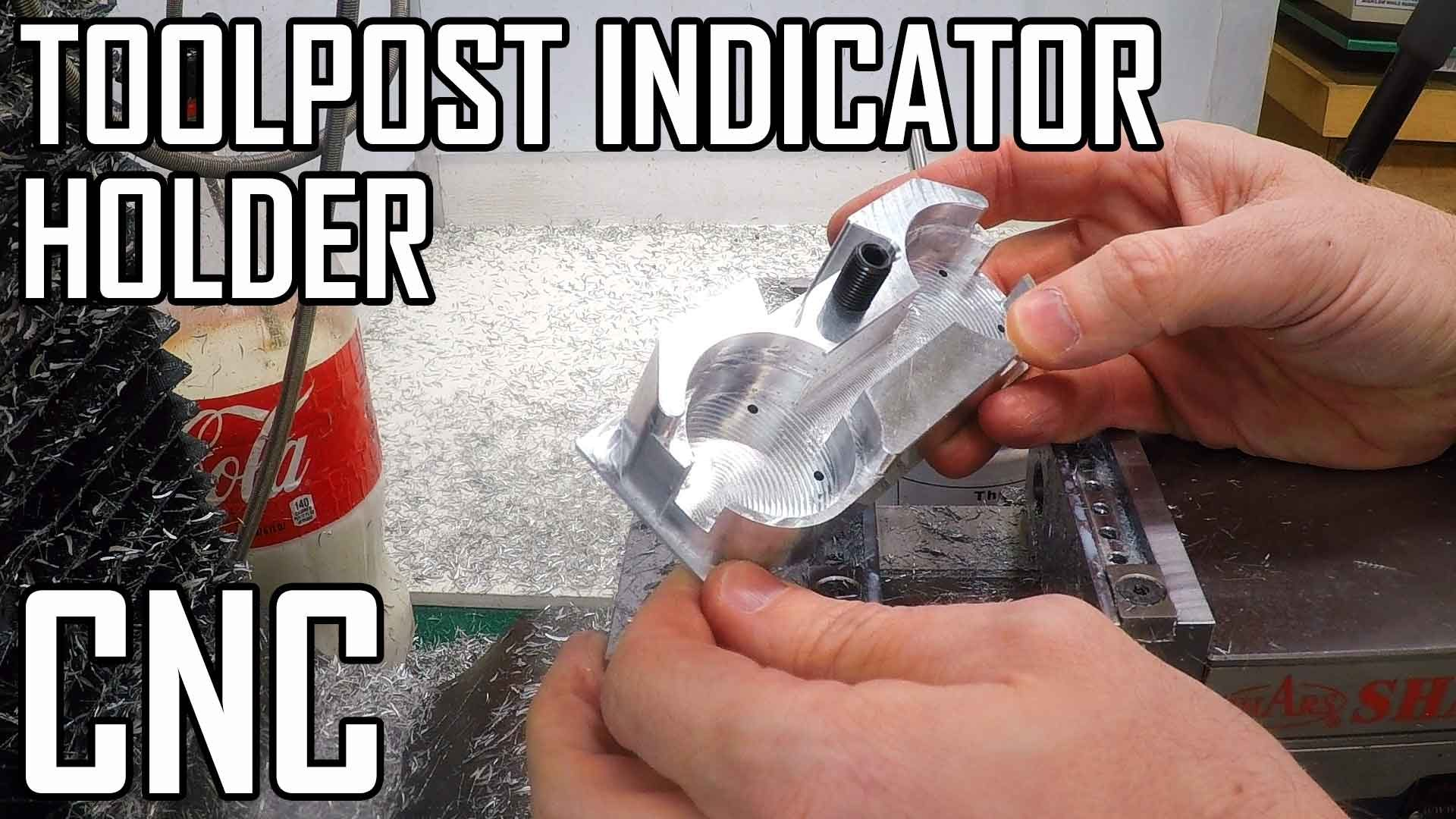 Toolpost Dial Indicator Part 3: Machining the Top