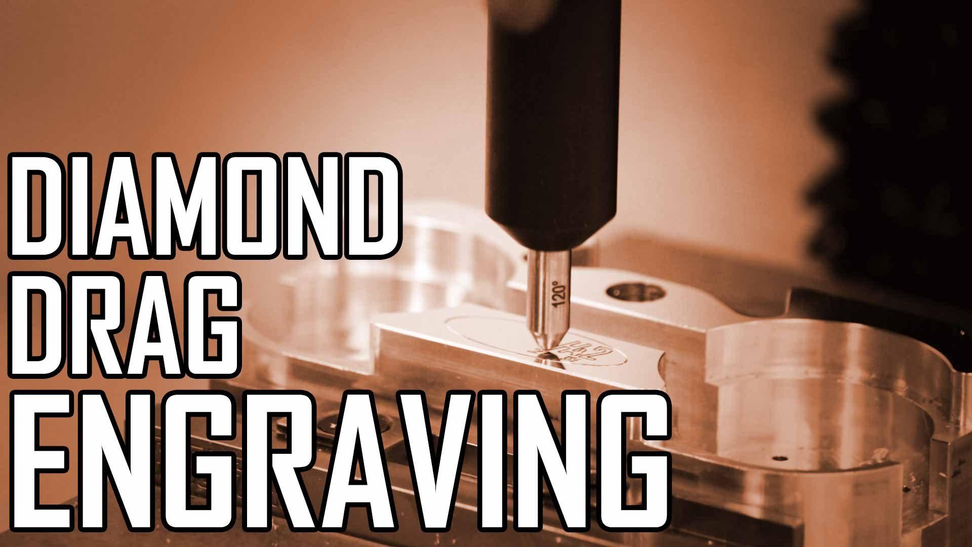 Diamond Drag Engraver Part 1: Engraving Aluminum