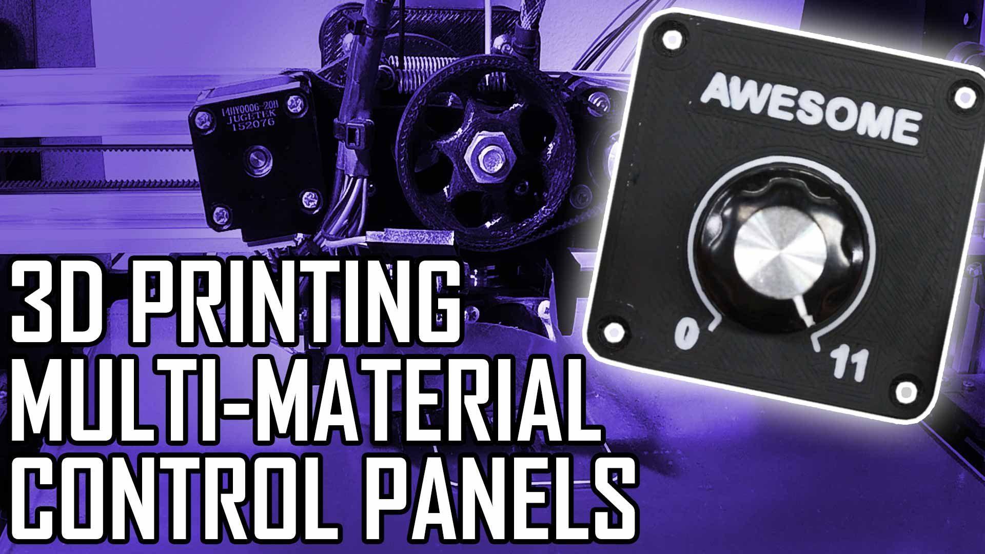 Making Multi-material 3D Printed Control Panels